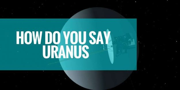 How Do You Say Uranus
