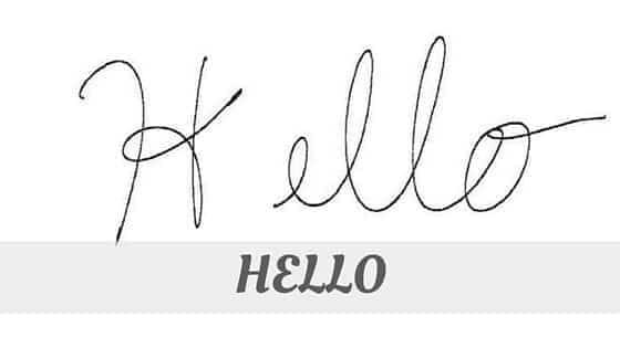 How Do You Pronounce Hello?