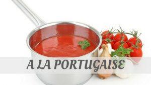A La Portugaise