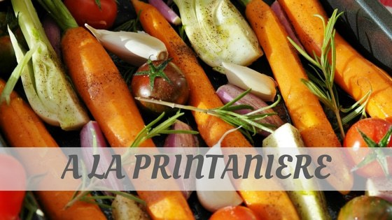 How Do You Pronounce À La Printanière?