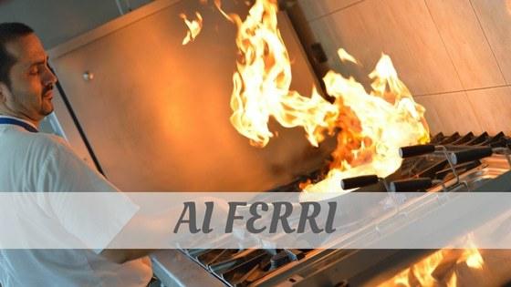 How To Say Ai Ferri?