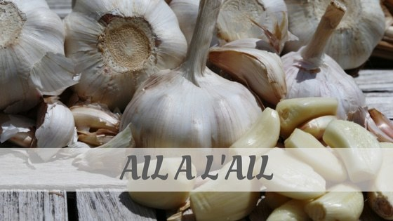 How Do You Pronounce Ail, À L'ail?