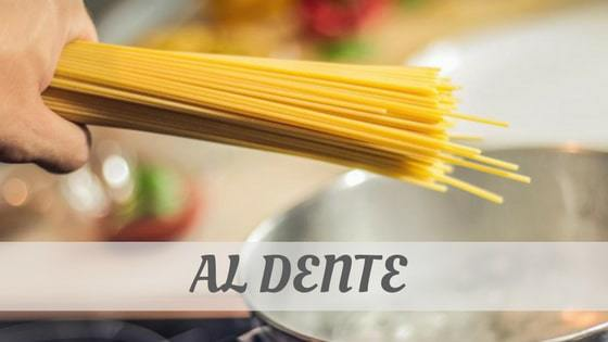 How Do You Pronounce Al Dente?