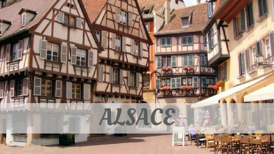 How Do You Pronounce Alsace?
