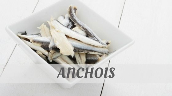 How To Say Anchois