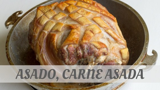 How To Say Asado