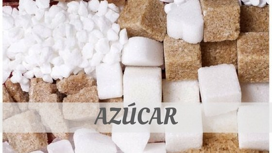 How Do You Pronounce Azúcar?