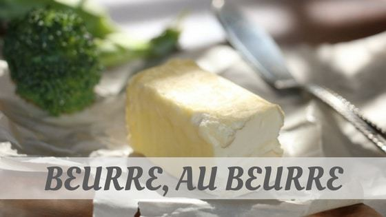 How To Say Beurre