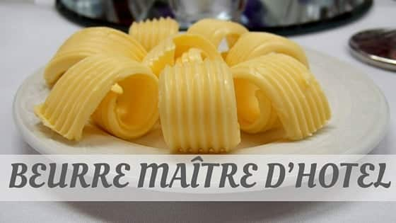 How To Say Beurre Maître D'Hotel