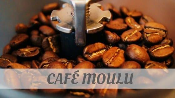 How Do You Pronounce Café Moulu?