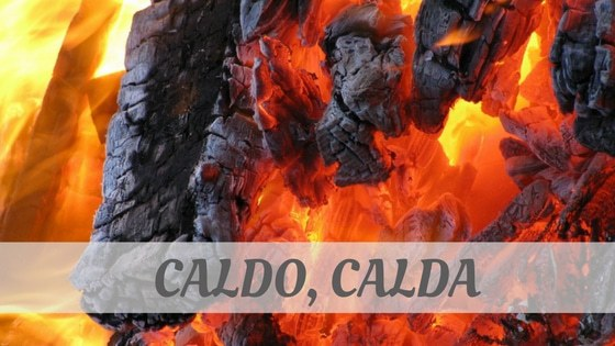How Do You Pronounce Caldo, Calda?