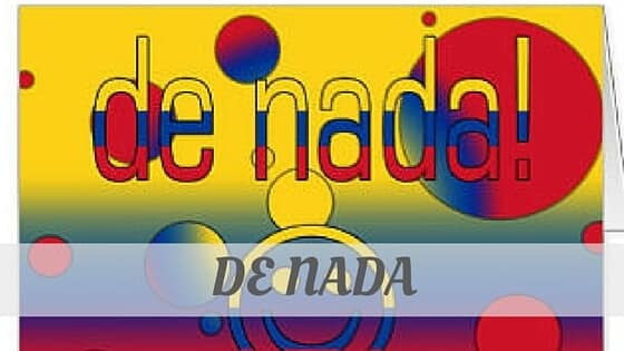 How To Say De Nada