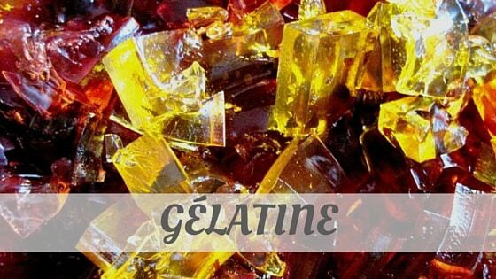 How To Say Gélatine?