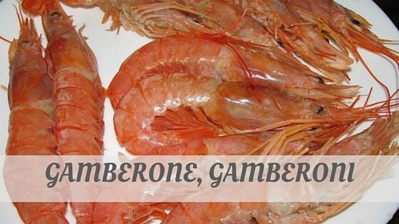 How Do You Pronounce Gamberone, Gamberoni?