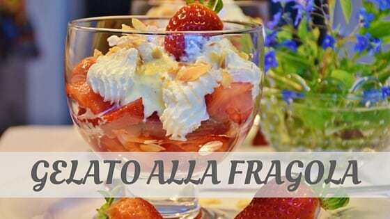 How Do You Pronounce Gelato Alla Fragola?