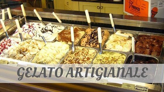 How To Say Gelato Artigianale