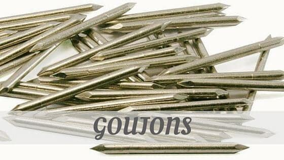 How To Say Goujons?