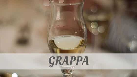 How Do You Pronounce Grappa?