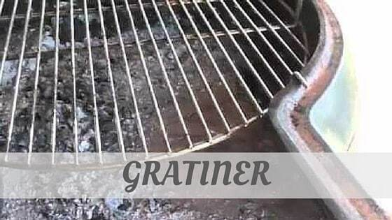 How Do You Pronounce How To Say Gratiner?