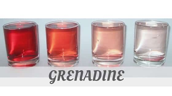 How To Say Grenadine