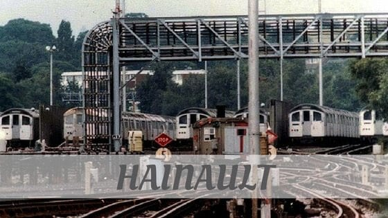 How Do You Pronounce How To Say Hainault?