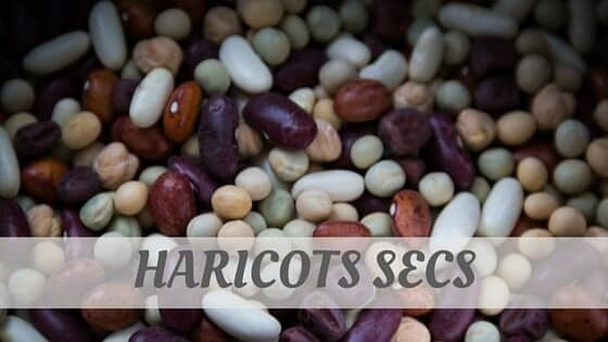 How Do You Pronounce Haricots Secs?
