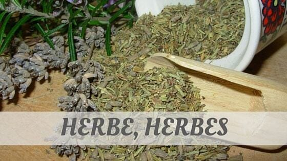 How Do You Pronounce Herbe, Herbes?