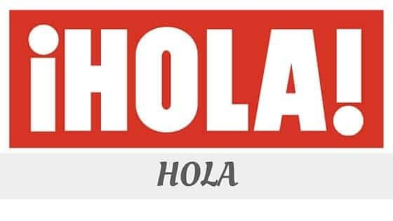 How To Say Hola