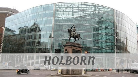 How To Say Holborn