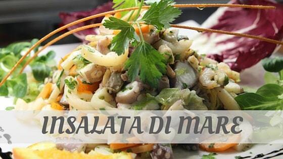 How To Say Insalata Di Mare?