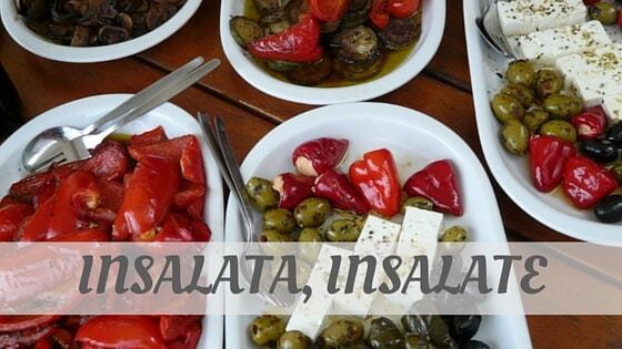 How Do You Pronounce Insalata, Insalate?
