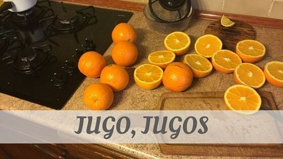 How To Say Jugo