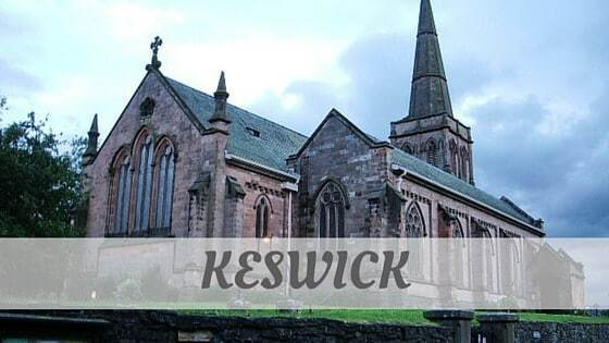 How To Say Keswick