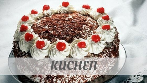 How Do You Pronounce Kuchen?