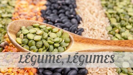 How To Say Légume