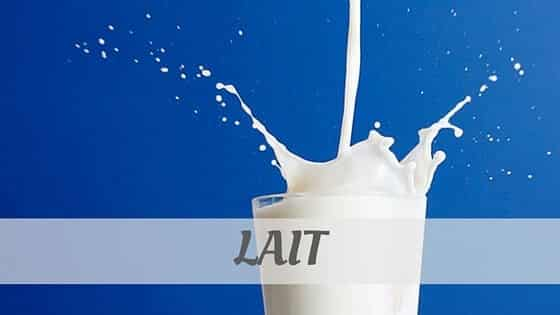 How To Say Lait