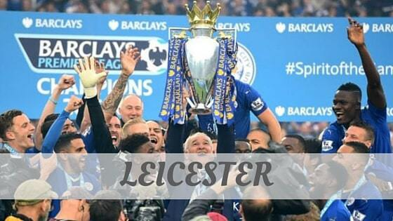 How To Say Leicester