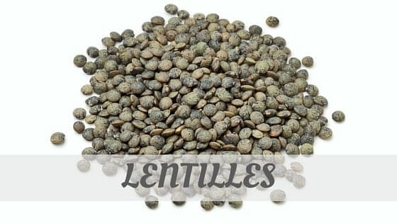 How To Say Lentilles