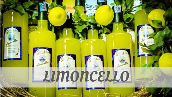 How To Say Limoncello
