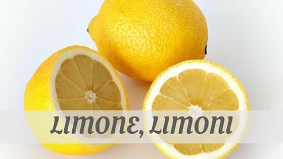 Limone, Limoni
