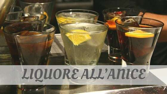 How To Say Liquore All'Anice