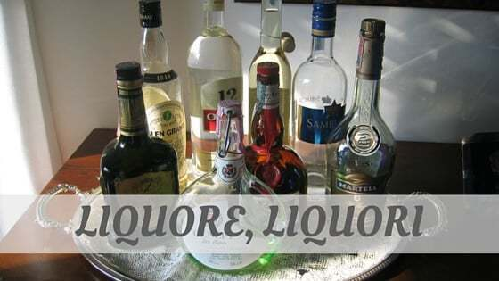 How To Say Liquore, Liquori?