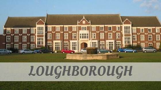 How Do You Pronounce Loughborough?