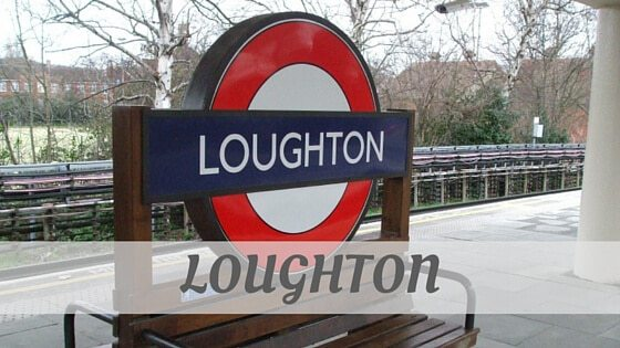 How Do You Pronounce Loughton?
