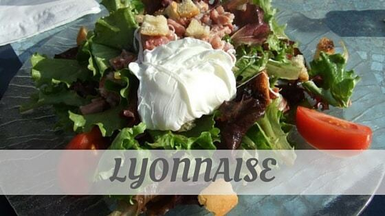 How To Say Lyonnaise
