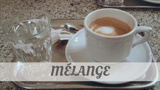 How To Say Mélange