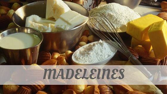 How To Say Madeleines
