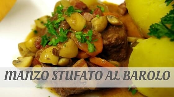 How Do You Pronounce Manzo Stufato Al Barolo?