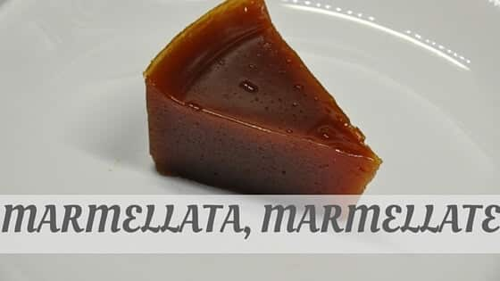 How To Say Marmellata, Marmellate?