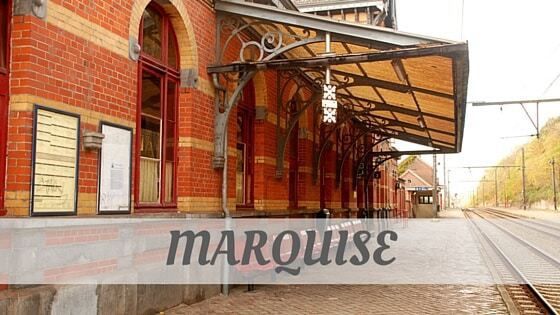 How To Say Marquise
